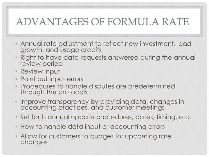 Advantages of Formula Rate