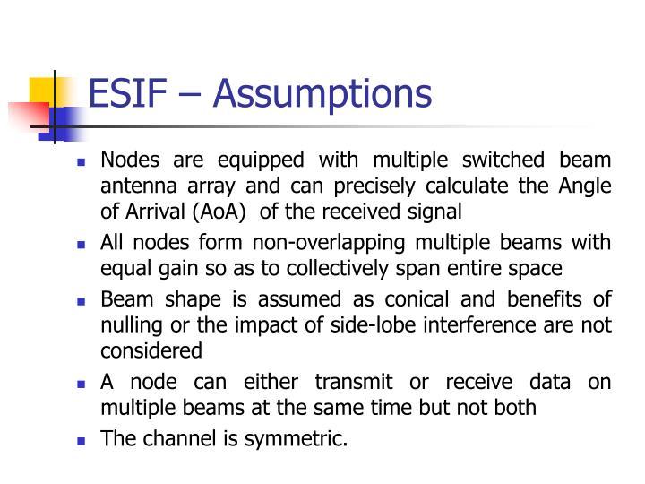ESIF – Assumptions