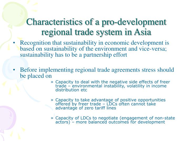 Characteristics of a pro-development regional trade system in Asia
