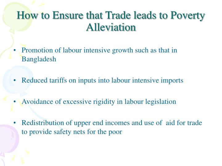 How to Ensure that Trade leads to Poverty Alleviation