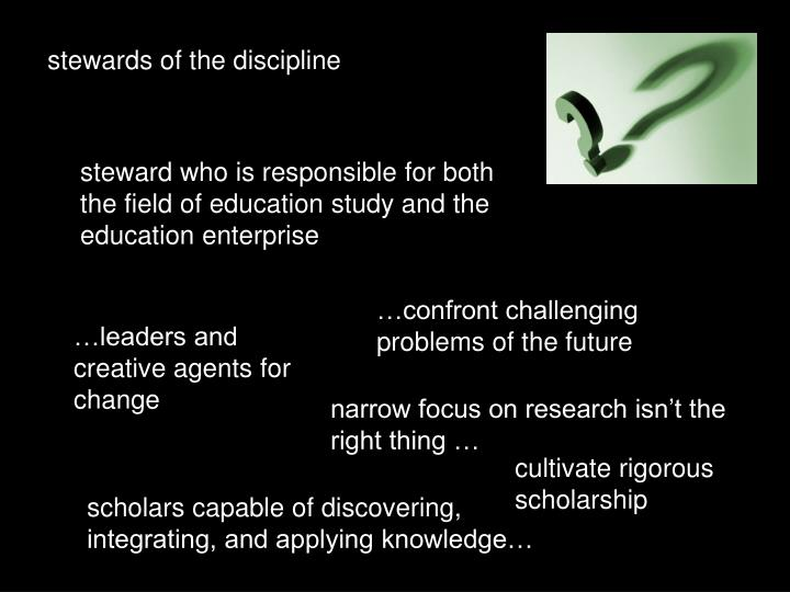 stewards of the discipline