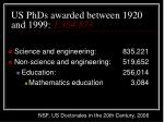 us phds awarded between 1920 and 1999 1 354 873