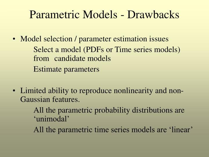 Parametric Models - Drawbacks