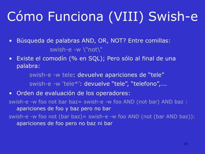 Cómo Funciona (VIII) Swish-e