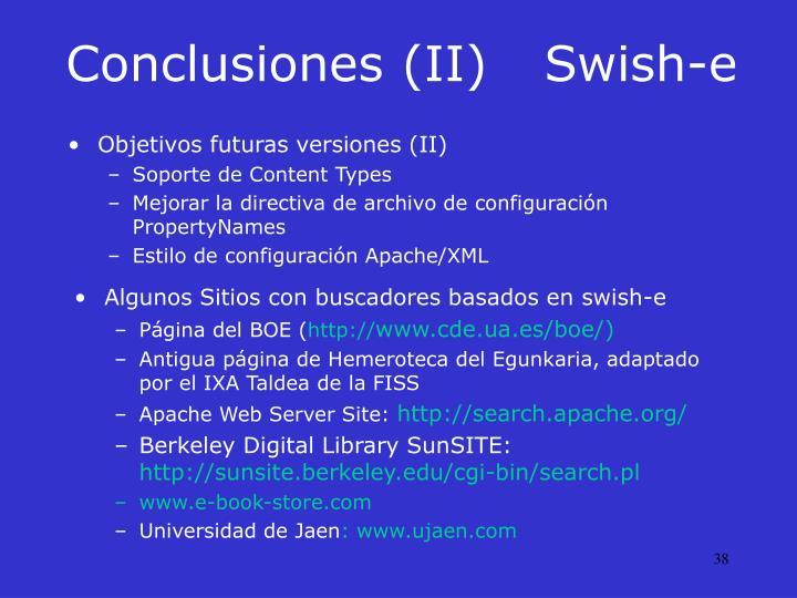 Conclusiones (II)Swish-e