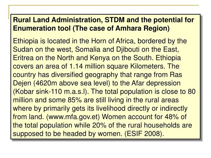 Rural Land Administration, STDM and the potential for Enumeration tool (The case of Amhara Region)