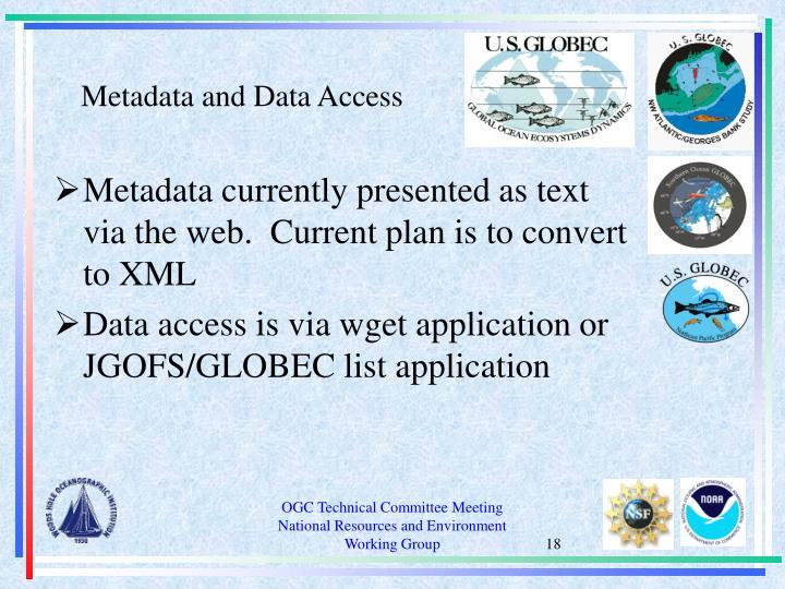 Metadata and Data Access