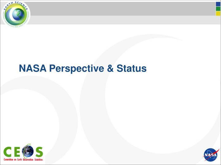 NASA Perspective & Status