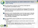status progress on geo 2009 2011 task acc portal