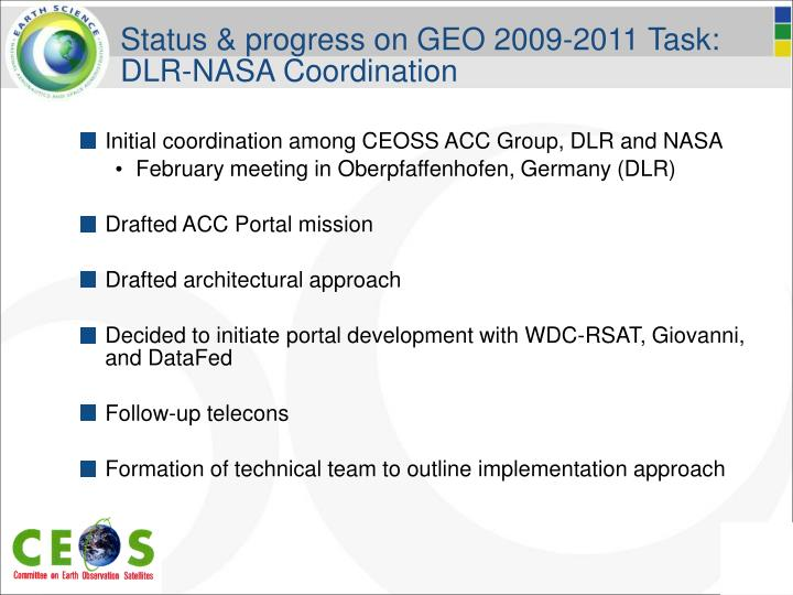 Status & progress on GEO 2009-2011 Task: DLR-NASA Coordination
