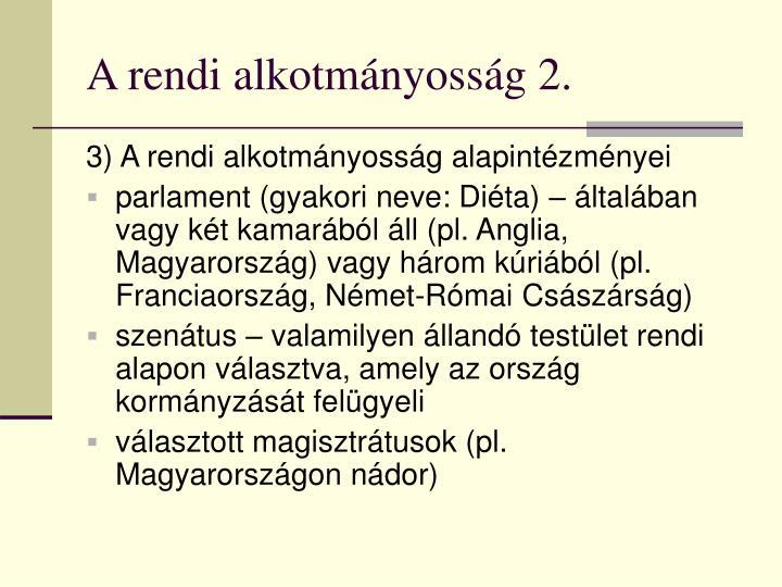 A rendi alkotmányosság 2.