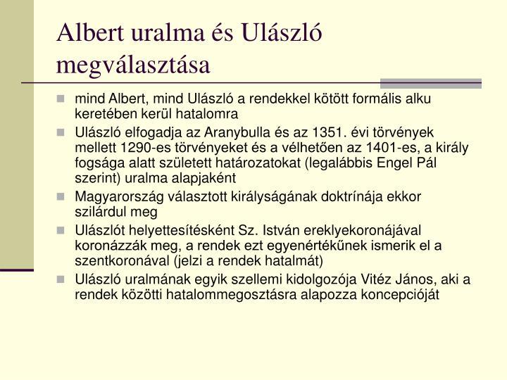 Albert uralma és Ulászló megválasztása