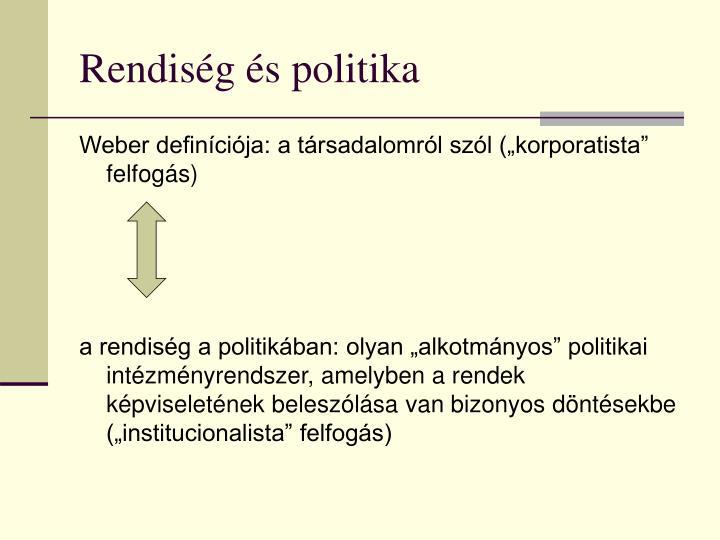 Rendiség és politika