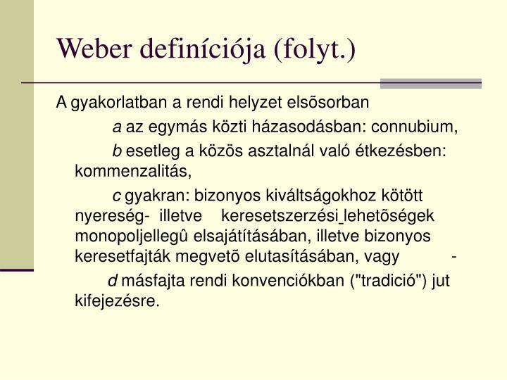 Weber definíciója (folyt.)