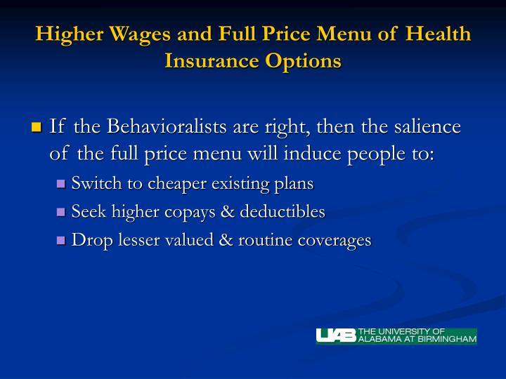 Higher Wages and Full Price Menu of Health Insurance Options