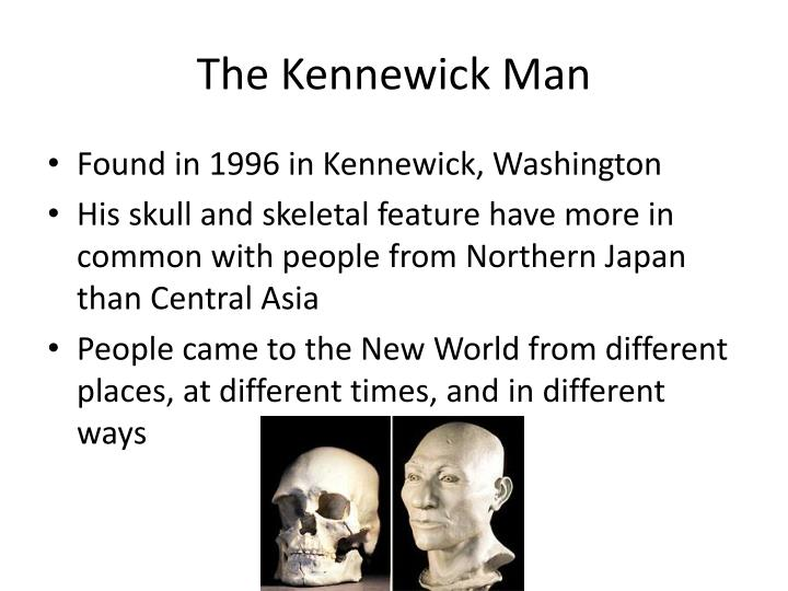 The Kennewick Man