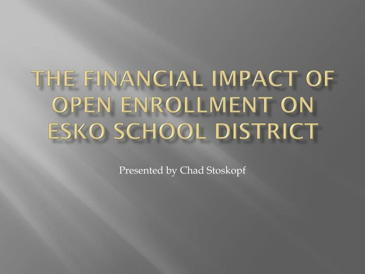 The Financial Impact of Open Enrollment on