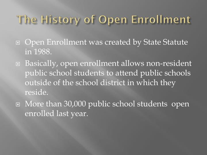 The history of open enrollment