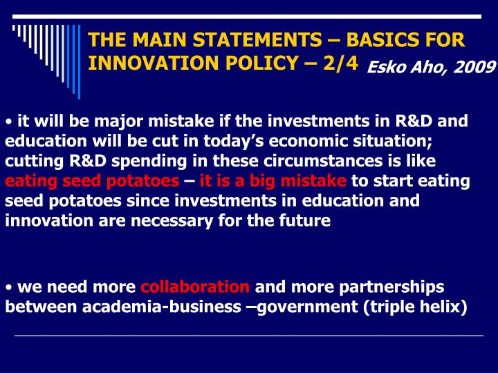 THE MAIN STATEMENTS – BASICS FOR INNOVATION POLICY – 2/4