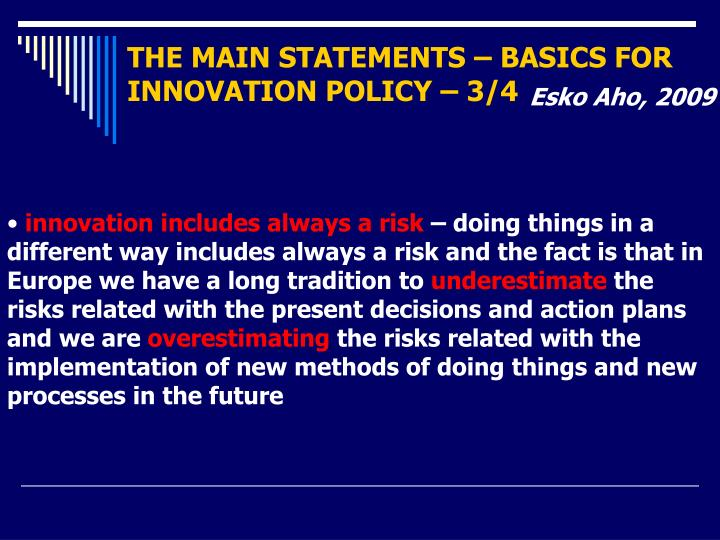 THE MAIN STATEMENTS – BASICS FOR INNOVATION POLICY – 3/4