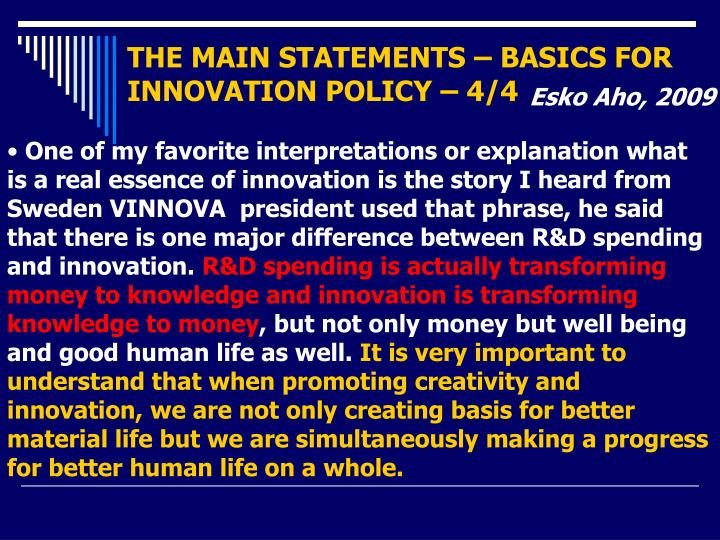 THE MAIN STATEMENTS – BASICS FOR INNOVATION POLICY – 4/4
