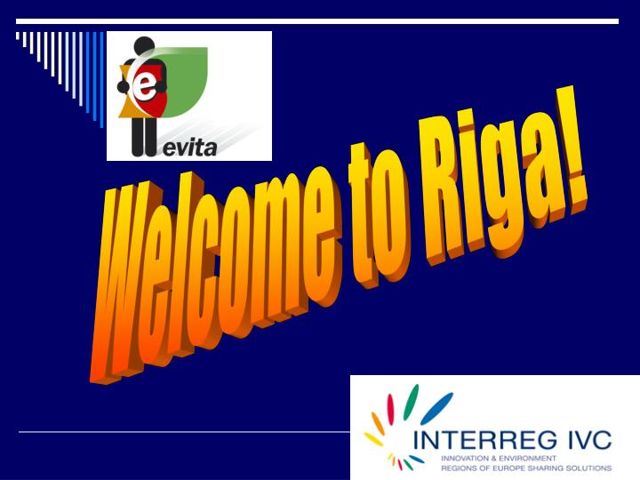 Welcome to Riga!