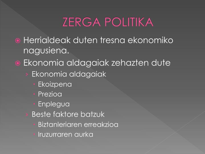 ZERGA POLITIKA