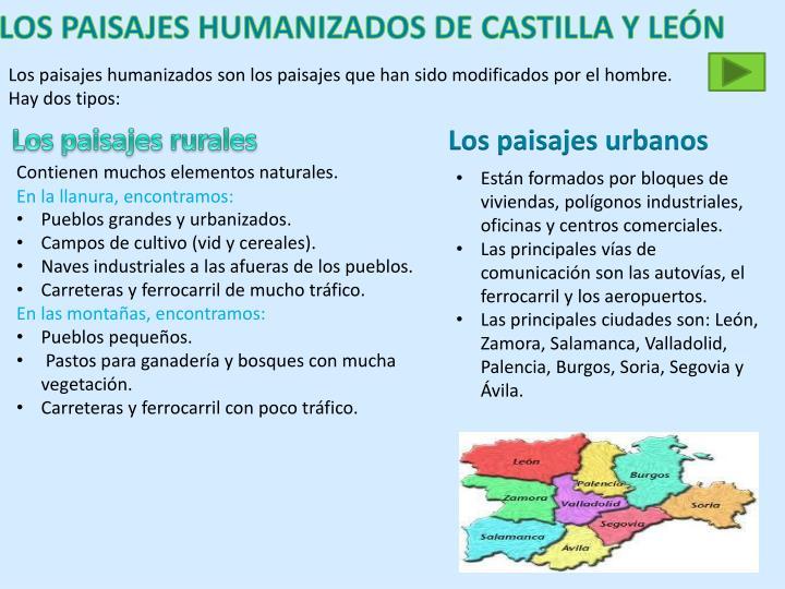 LOS PAISAJES HUMANIZADOS DE CASTILLA Y LEÓN