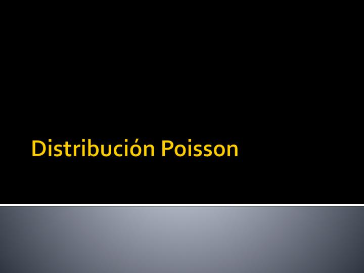 Distribuci n poisson