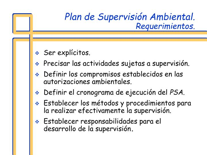 Plan de Supervisión Ambiental.