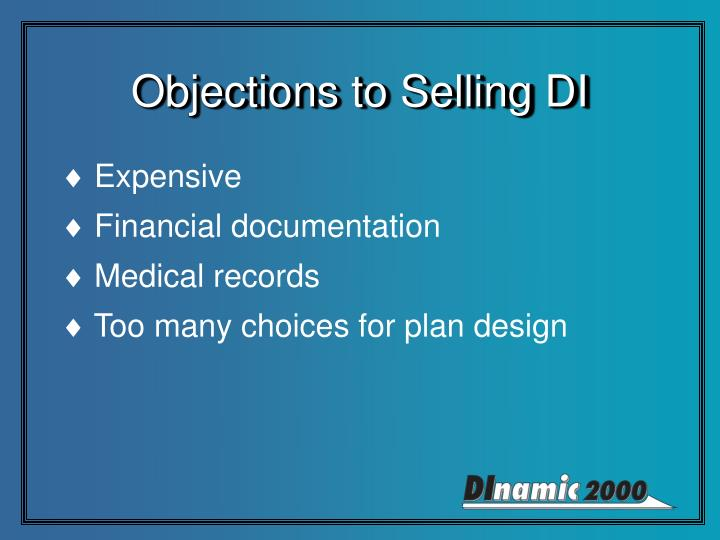 Objections to Selling DI
