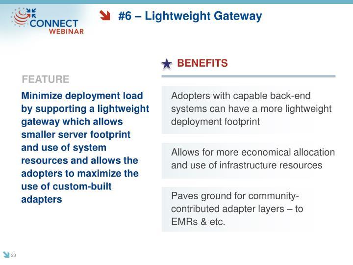 #6 – Lightweight Gateway