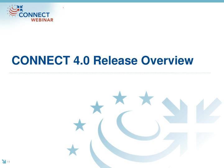 CONNECT 4.0 Release Overview