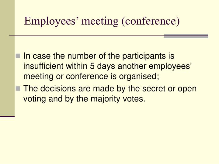 Employees' meeting