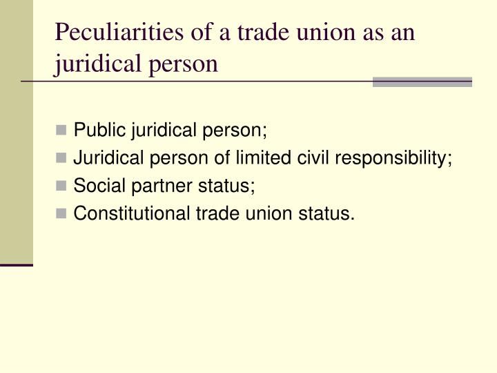 Peculiarities of a trade union as an