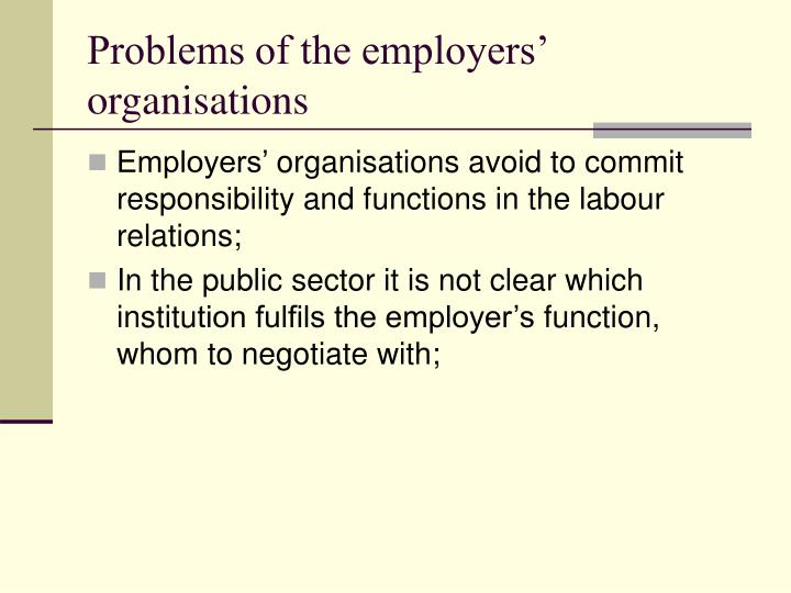 Problems of the employers'
