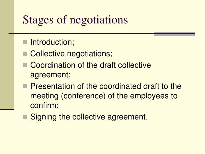 Stages of negotiations