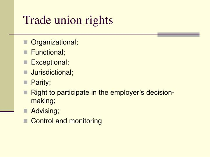 Trade union rights