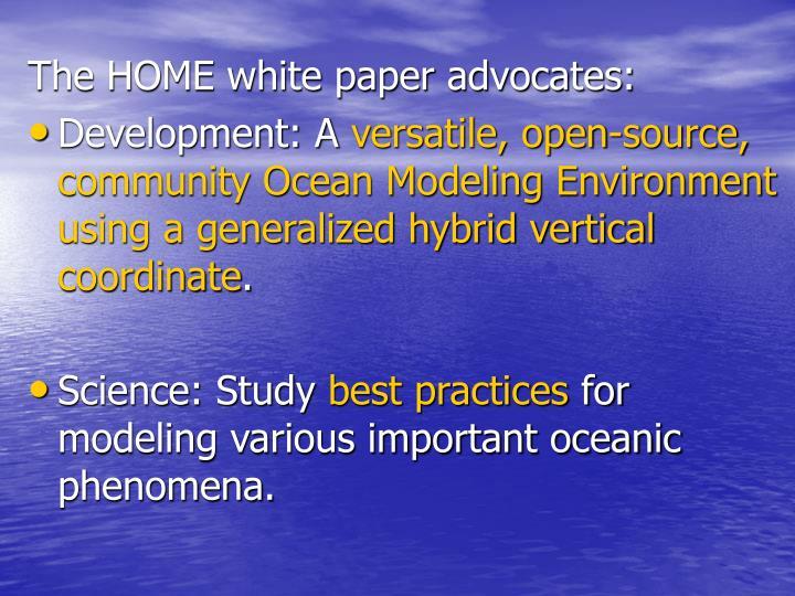 The HOME white paper advocates:
