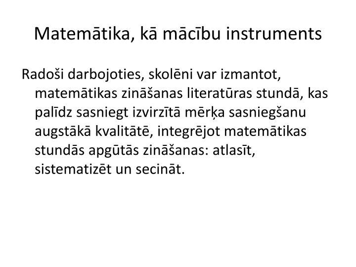 Matemātika, kā mācību instruments