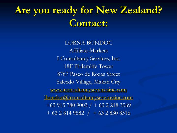Are you ready for New Zealand? Contact: