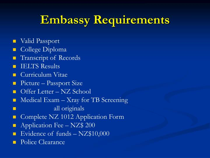 Embassy Requirements
