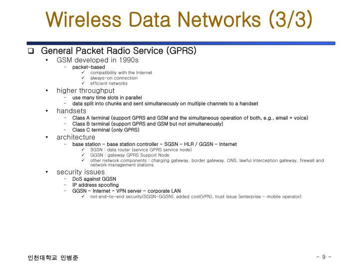 Wireless Data Networks (3/3)