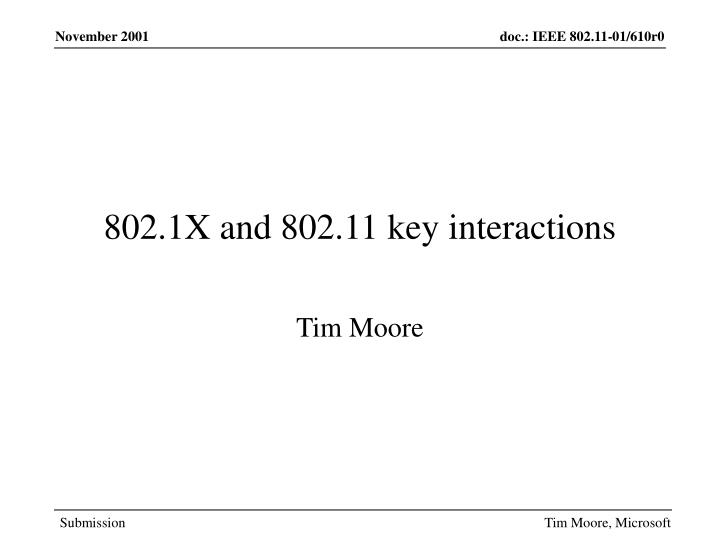 802 1x and 802 11 key interactions