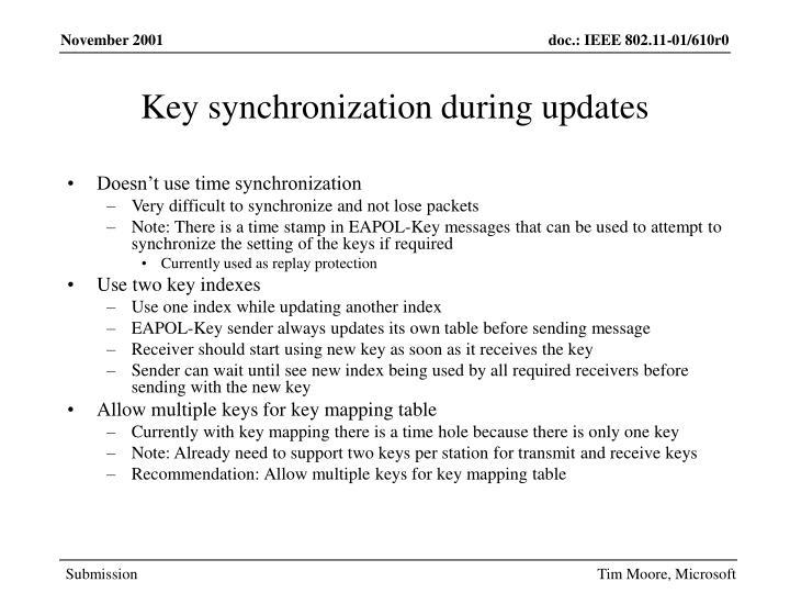 Key synchronization during updates