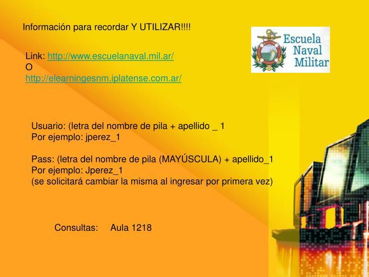 Información para recordar Y UTILIZAR!!!!