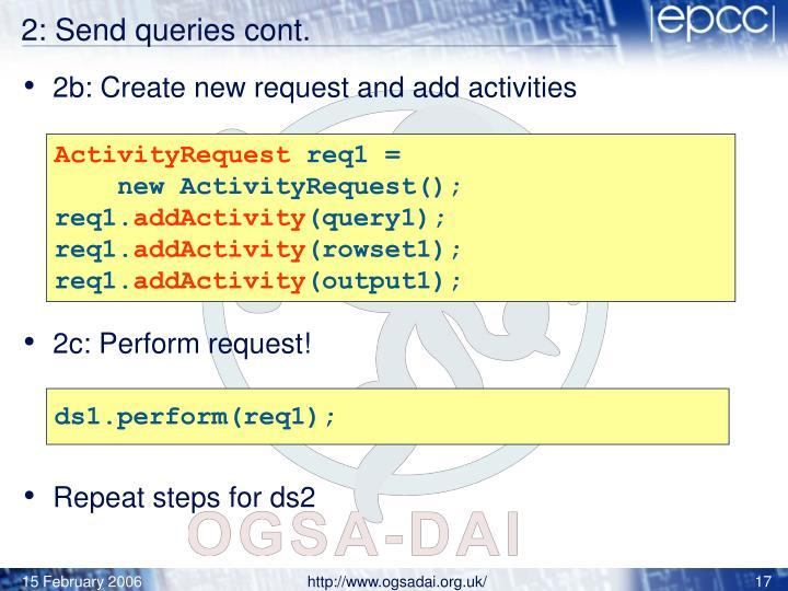 2: Send queries cont.