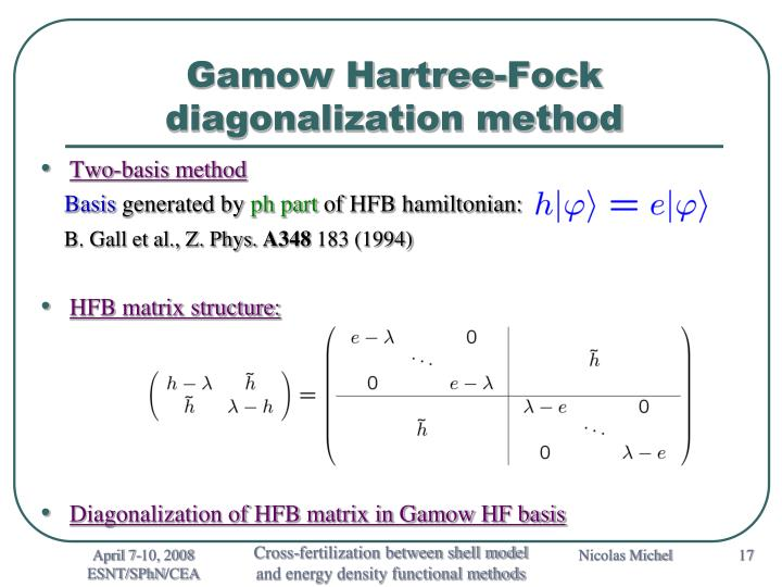 Gamow Hartree-Fock diagonalization method