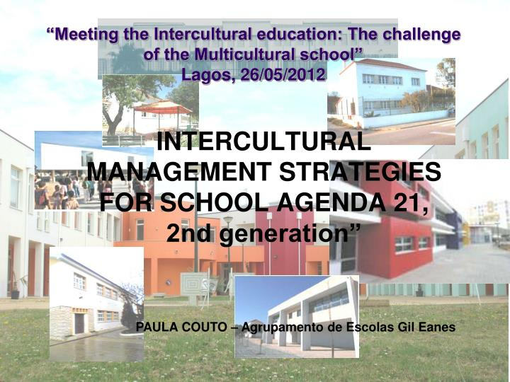 Meeting the intercultural education the challenge of the multicultural school lagos 26 05 2012