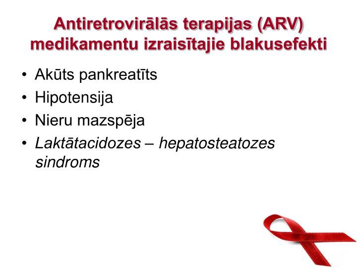Antiretrovirālās terapijas (ARV) medikamentu izraisītajie blakusefekti